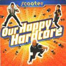 ''Our Happy Hardcore''